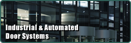 Industrial & Automated Door Systems